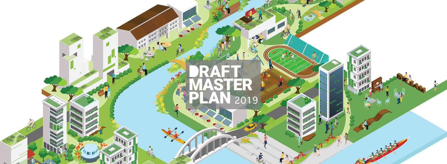 2019 URA Master Plan, Live Work Play in Core Downtown